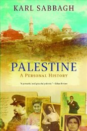 Palestine : History of a Lost Nation - Sabbagh, Karl