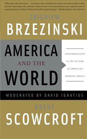 America and the World - Brzezinski, Zbniew