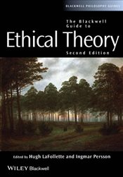 Blackwell Guide to Ethical Theory  - Lafollette, Hugh