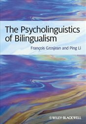 Psycholinguistics of Bilingualism - Grosjean, Francois