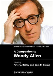 Companion to Woody Allen  - Bailey, Peter J.