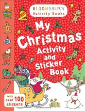 My Christmas Activity and Sticker Book (Bloomsbury Activity Books) - Collective,