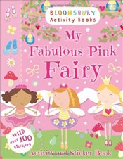 My Fabulous Pink Fairy Activity and Sticker Book (Activity Books for Girls) - Collective,