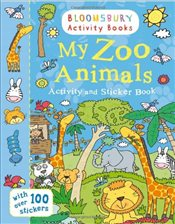 My Zoo Animals Activity and Sticker Book: Bloomsbury Activity Books - Collective,