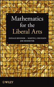Mathematics for the Liberal Arts  - Bindner, Donald