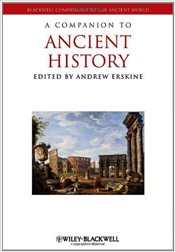 Companion to Ancient History - Erskine, Andrew
