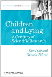 Children and Lying : A Century of Scientific Research - Lee, Kang
