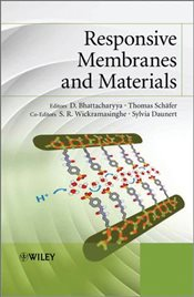Responsive Membranes and Materials - Bhattacharyya, D.