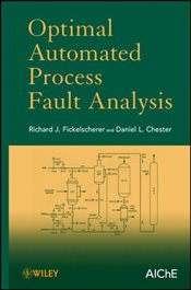 Optimal Automated Process Fault Analysis - Fickelscherer, Richard J.