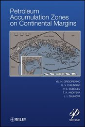 Petroleum Accumulation Zones on Continental Margins - Grigorenko, Y. N.