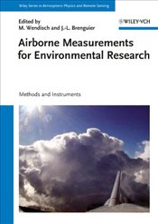 Airborne Measurements for Environmental Research : Methods and Instruments - Wendisch, Manfred