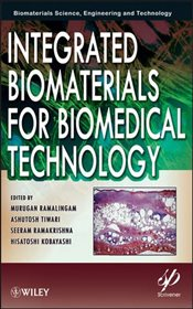 Integrated Biomaterials for Biomedical Technology - Ramalingam, Murugan