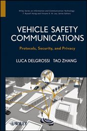 Vehicle Safety Communications : Protocols, Security, and Privacy - Zhang, Tao