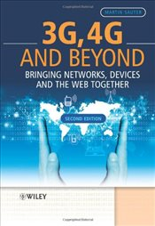 3G, 4G and Beyond : Bringing Networks, Devices and the Web Together - Sauter, Martin