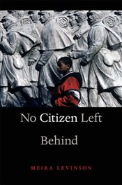 No Citizen Left Behind - Levinson, Meira