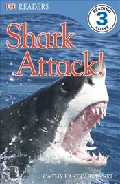 Shark Attack! : DK Readers Level 3 - Dubowski, Cathy East