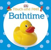 Touch and Feel Bathtime -