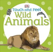 Touch and Feel Wild Animals  -