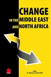 Change in the Middle East and North Africa - Özev, Muharrem Hilmi