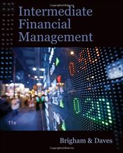 Intermediate Financial Management 11E - Brigham, Eugene F.