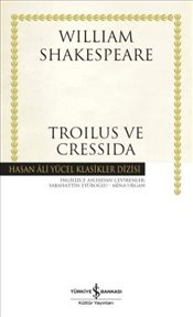 Troilus ve Cressida : Ciltli - Shakespeare, William