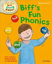 Oxford Reading Tree Read with Biff, Chip and Kipper : Level 1 : Biffs Fun Phonics - Hunt, Roderick