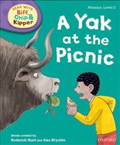 Oxford Reading Tree Read with Biff, Chip and Kipper : Level 2 : A Yak at the Picnic  - Hunt, Roderick