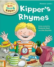 Oxford Reading Tree Read with Biff Chip and Kipper : Level 1 : Kippers Rhymes - Hunt, Roderick