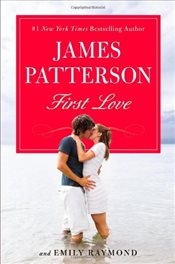 First Love - Patterson, James