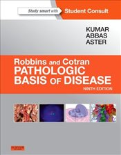 Robbins & Cotran Pathologic Basis of Disease 9E - Kumar, Vinay