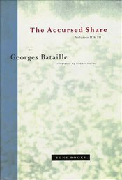 Accursed Share V2 & V3 - Bataille, Georges