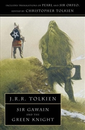 Sir Gawain and The Green Knight & Pearl - Tolkien, J. R. R.