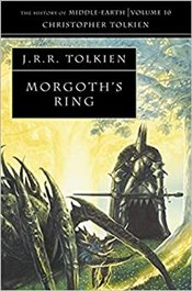 Morgoths Ring : History of Middle-Earth Book 10 - Tolkien, J. R. R.