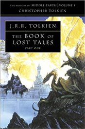 Book of Lost Tales-I : History of Middle-Earth Book 1  - Tolkien, J. R. R.