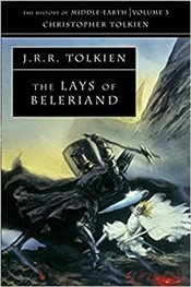 Lays of Beleriand :  History of Middle-Earth Book 3  - Tolkien, J. R. R.