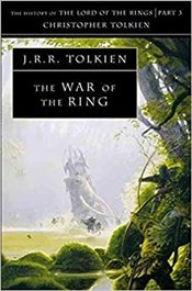 War of the Ring : History of Middle-Earth Book 8 - Tolkien, J. R. R.