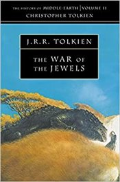 War of the Jewels : History of Middle-Earth Book 11 - Tolkien, J. R. R.