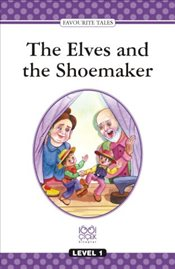 Elves And The Shoemaker : Level Books / Level 1 -
