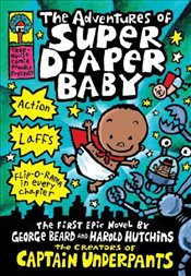 Adventures of Super Diaper Baby - Pilkey, Dav