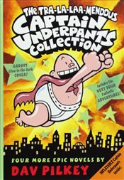 Tra-La-Laa-Mendous Captain Underpants Collection - Pilkey, Dav