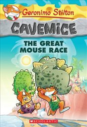 Geronimo Stilton : The Great Mouse Race (Cavemice #5) - Stilton, Geronimo