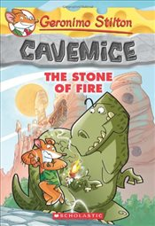 Geronimo Stilton : Stone of Fire (Cavemice #1) - Stilton, Geronimo