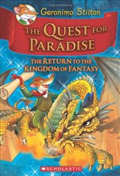 Geronimo Stilton :The Quest for Paradise (Kingdom of Fantasy #2) - Stilton, Geronimo