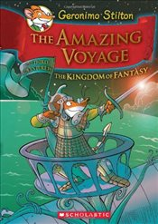 Geronimo Stilton : Amazing Voyage (Kingdom of Fantasy #3) - Stilton, Geronimo