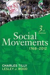 Social Movements 3e : 1768-2012 - Tilly, Charles
