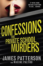 Confessions : The Private School Murders - Patterson, James