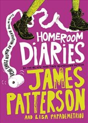 Homeroom Diaries - Patterson, James