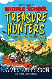 Treasure Hunters : Danger Down the Nile - Patterson, James