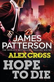 Hope to Die - Patterson, James