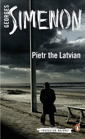 Pietr the Latvian : Inspector Maigret 1 - Simenon, Georges